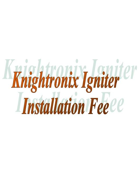 Igniter Kit Installation Fee